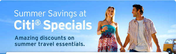 Summer Savings at Citi Specials